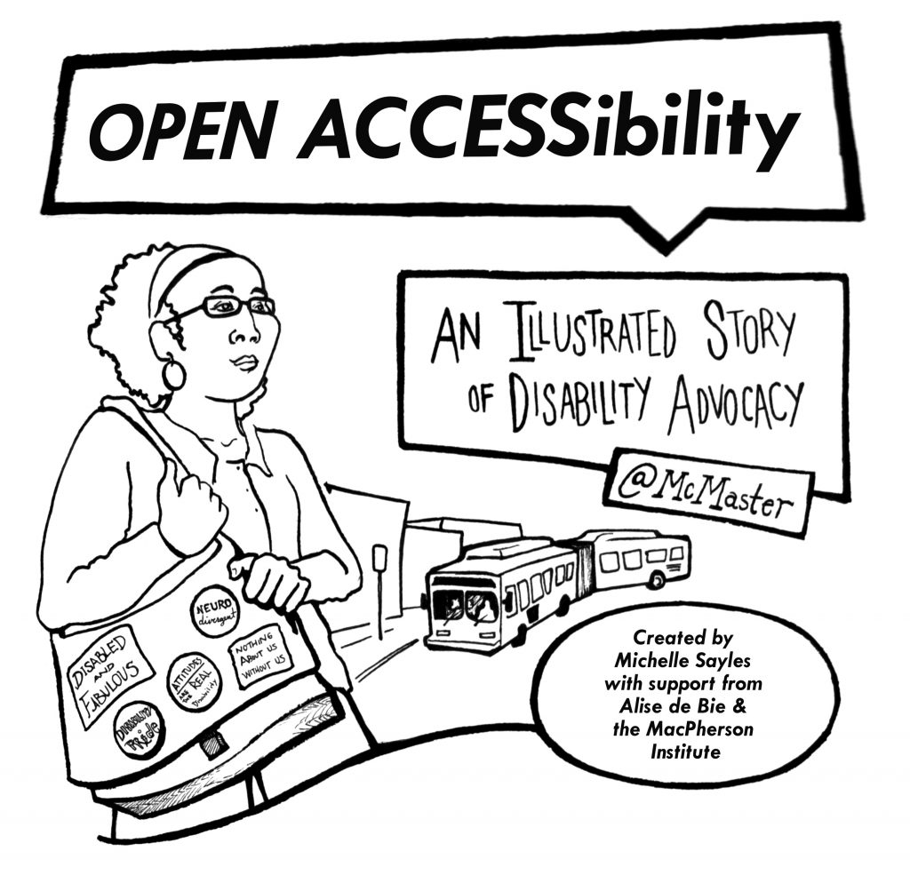 Image of a person standing on a university campus with a backpack with various social justice patches on it.  Above this person is text that reads Open Accessibility.