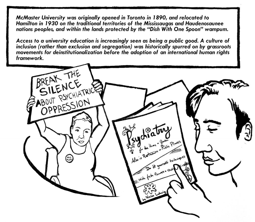 Image has two people in it, one is holding a disability rights sign. The other person is reading a leaflet on psychiatry for the home and garden. Above both people is text with the Dish with One Spoon Wampum agreement and how access and inclusion to a university education is seen being increasingly seen as a public good.