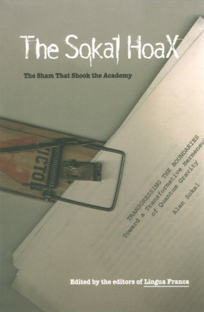 postmodern essay hoax The term postmodernism has been applied both to the era early 1970s and his essay the rise of post in works such as beyond the hoax and.