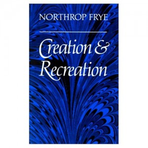northrop frye educated imagination essay Fables of identity the educated imagination creation and recreation   polemical introduction first essay: historical criticism: theory of  modes.